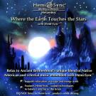 Where the Earth Touches the Stars with Hemi-Sync®