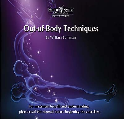 Out of Body Techniques by William Buhlman