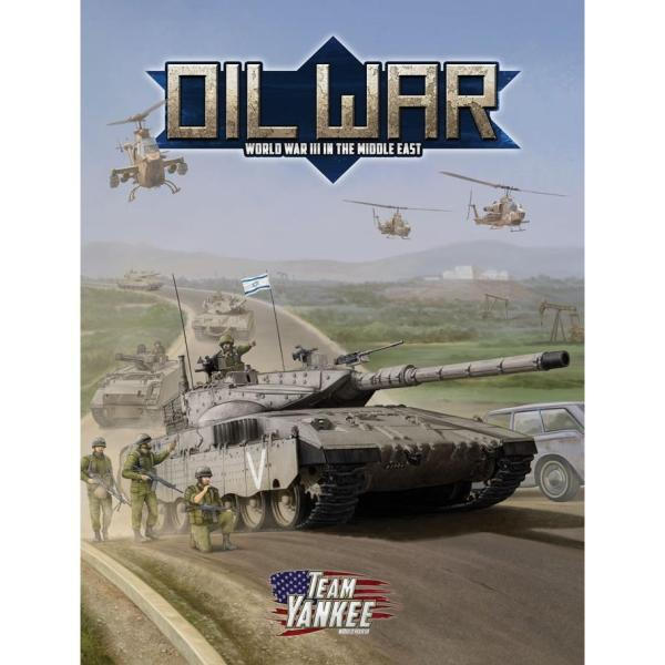 Team Yankee - Oil War