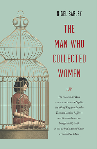 The Man who Collected Women by Nigel Barley