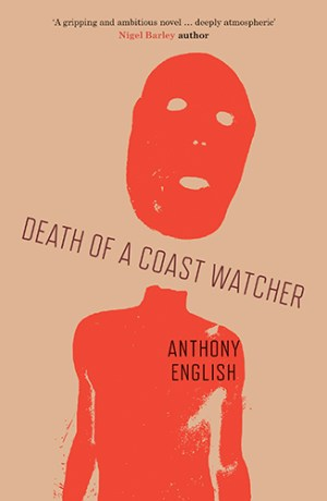 Death of a Coast Watcher by Anthony English