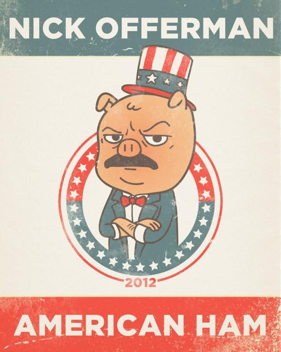Nick Offerman American Ham poster