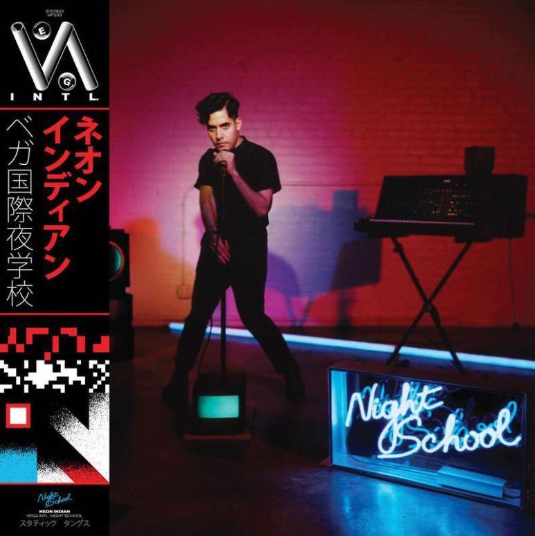 Neon-Indian---VEGA-INTL-Night-School