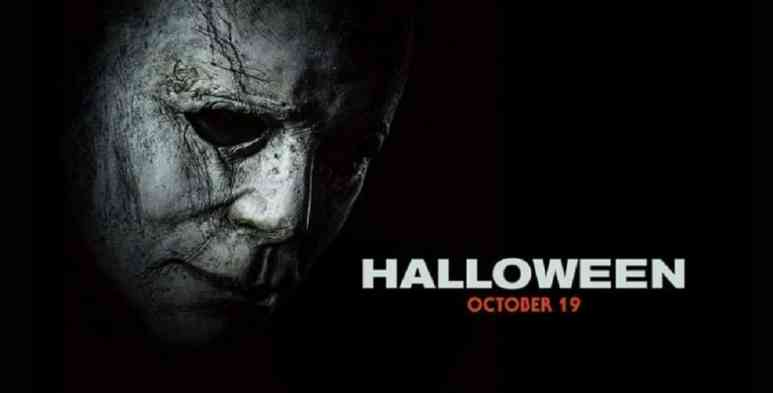 Poster showing the Halloween 2018 release date is set for October 19, 2018