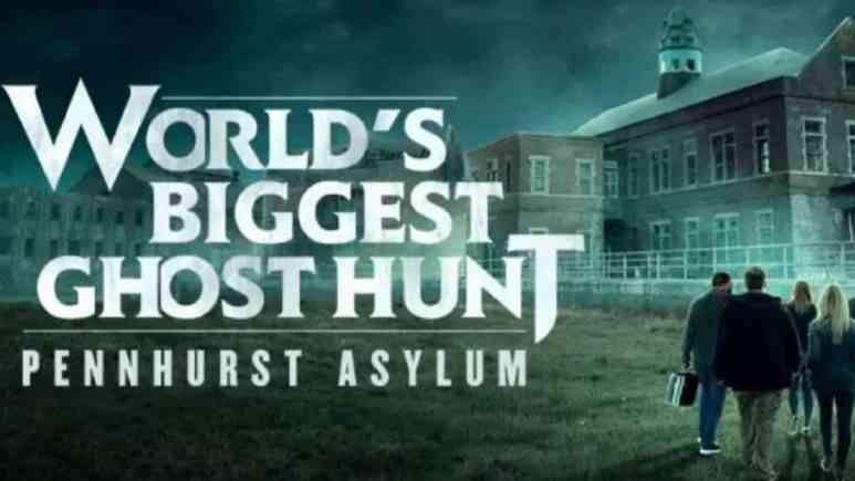 Pennhurst Asylum on World's Biggest Ghost Hunt