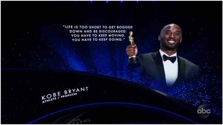 """Kobe was the first person featured in the In Memoriam segment. He was credited as an athlete and producer, and his picture accompanied by the quote: """"Life is too short to get bogged down and be discouraged. You have to keep moving. You have to keep going."""""""