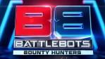 BattleBots Bounty Hunters