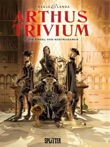 Arthus Trivium Band 1 Die Engel von Nostradamus