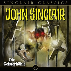 John Sinclair Classics Folge 28 Die Geisterhöhle