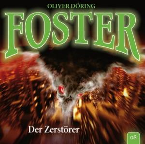 Foster Folge 8 Der Zerstörer