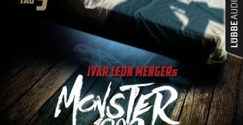 Monster 1983 Tag 1 – Tag 5 von Ivar Leon Menger, Raimon Weber und Anette Strohmeyer Hörspielkritik