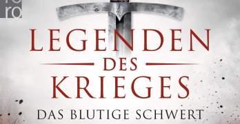 Legenden des Krieges Band 1 Das blutige Schwert von David Gilman Buchkritik