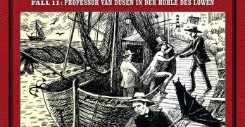 Professor van Dusen Fall 11 Professor van Dusen in der Höhle des Löwen Hörspielkritik