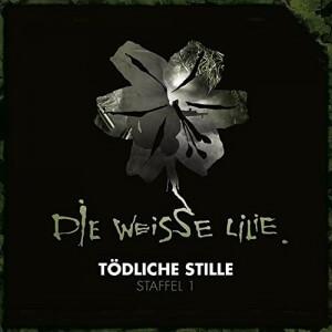 Die Weisse Lilie Staffel 1 Tödliche Stille