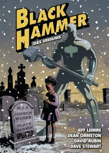 Black Hammer Band 2 Das Ereignis von Jeff Lemire und Dean Ormston
