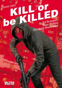 Kill or be Killed Band 2 von Ed Brubaker und Sean Phillips