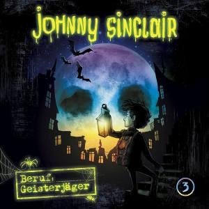 Johnny Sinclair Beruf Geisterjäger Folge 3 Hörspielkritik