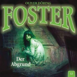 Foster Folge 12 Der Abgrund
