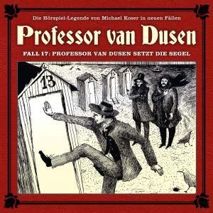 Professor van Dusen Fall 17 Professor van Dusen setzt die Segel Hörspielkritik
