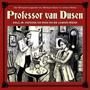 Professor van Dusen Fall 18 Professor van Dusen und der lachende Mörder Hörspielkritik