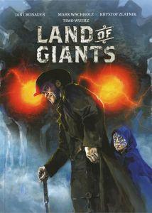 Land of Giants Band 1 von Jan Cronauer, Mark Wachholz, Krystof Zlatnik und Timo Wuerz Comickritik