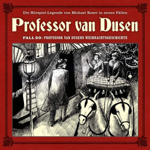 Professor van Dusen Fall 20 Professor van Dusens Weihnachtsgeschichte Hörspielkritik