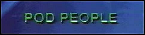 Image result for pod people 1983