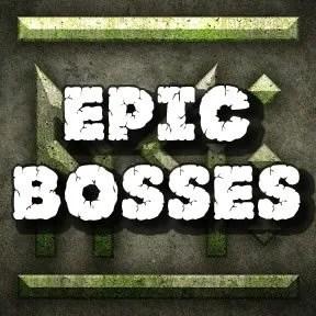 Epic Bosses