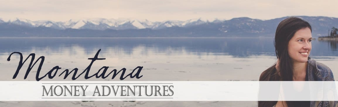 Montana Money Adventures Blog Ms. Montana