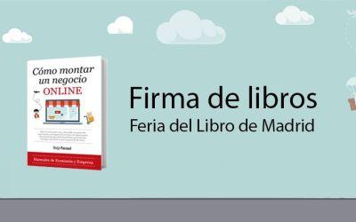 [Vídeo] Borja Pascual firma «Cómo Montar un Negocio Online» en la Feria del Libro de Madrid