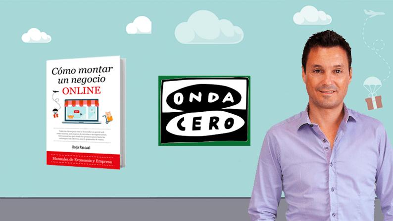 """Borja Pascual habla de """"Cómo Montar un Negocio Online"""" en Onda Cero Cataluña"""