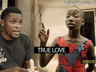 Mark Angel Comedy - Episode 191 (True Love)