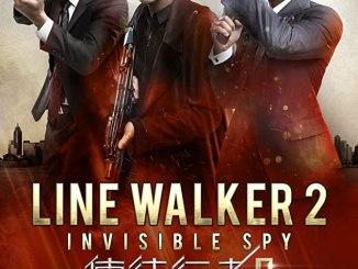 Download Line Walker 2: Invisible Spy (2019)