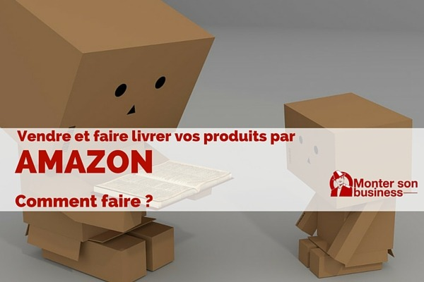vendre sur Amazon
