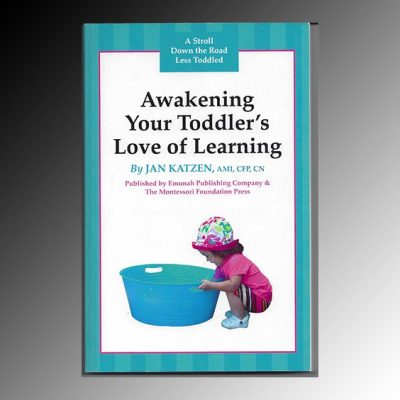 Your online montessori resource awakening your toddlers love of learning ebook fandeluxe Choice Image