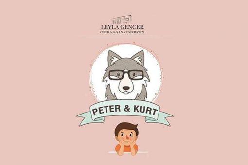 PETER VE KURT