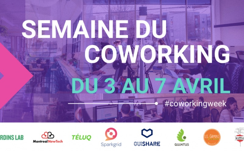 First Coworking Week Quebec offers free access to participating co-working spaces through Friday