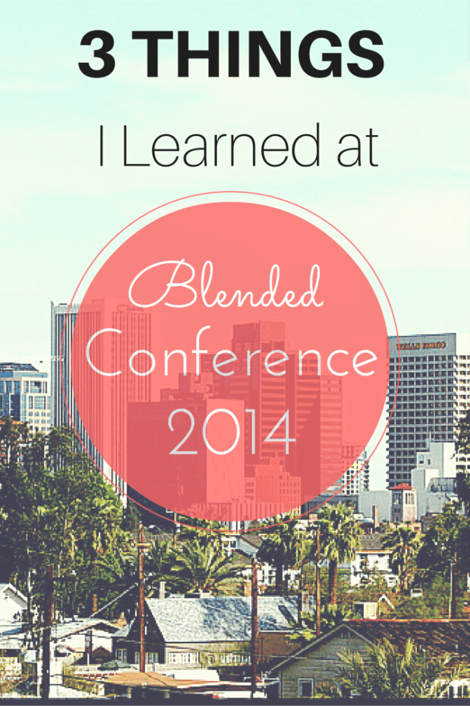 3 Things I Learned at Blended Conf