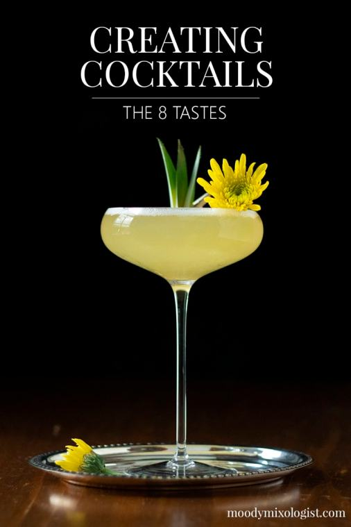 Creating Cocktails: What Are the 8 Tastes?