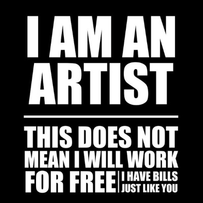 why-should-artists-work-for-free
