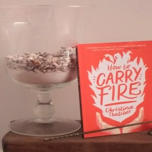 Book Review: How to Carry Fire by Christina Thatcher