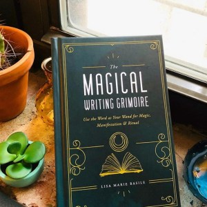 REVIEW: The Magical Writing Grimoire by Lisa Marie Basile is a Word Witch's Dream