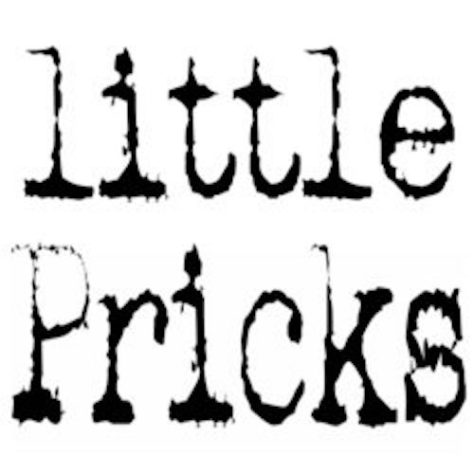 little Pricks written in a worn typewriter font