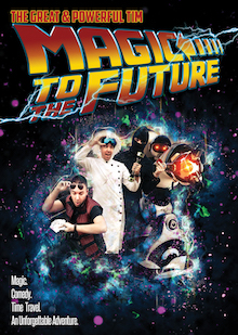 Show poster for Magic to the Future