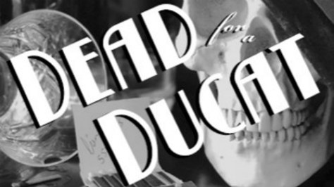 Poster Image for Dead for a Ducat