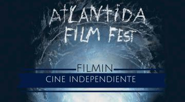 Atlántida Film Fest. Estrenos de cine independiente. Crítica de cine, José Manuel Cruz.