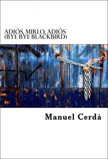 adios_mirlo_adios_moonmagazine