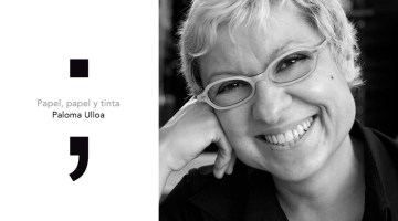 Talentura Libros publica Papel, papel y tinta, de Paloma Ulloa. Revista MoonMagazine.