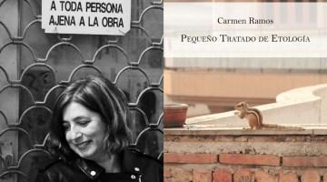 Pequeño Tratado de Etología, de Carmen Ramos: observadora de lo presente y lo ausente, poeta. Reseña del poemario por J. J. Conde.