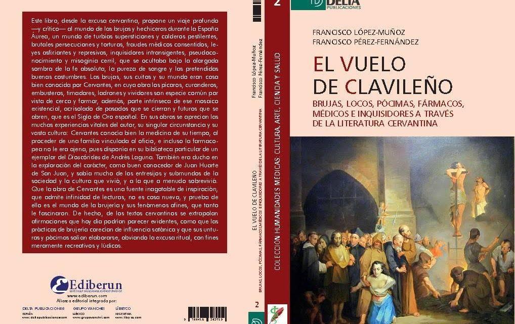 El vuelo de Clavileño. La brujería a través de la literatura cervantina. Francisco Pérez-Fernández y Francisco López-Muñoz. Reseña de Juan Ramón Biedma.